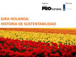 GIRA HOLANDA: HISTORIA DE SUSTENTABILIDAD