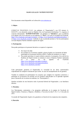"BASES LEGALES ""SUPERVIVIENTES"" Este documento estará"