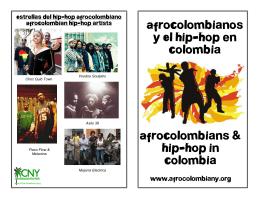 AfroColombianos y El Hip-Hop en Colombia AfroColombians & Hip