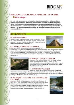 Mexico/Guatemala/Belice. Ruta Maya