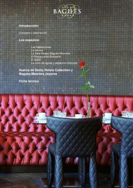 Los espacios: Acerca de Derby Hotels Collection y Bagués