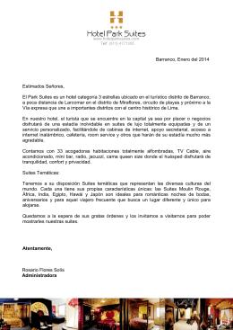 Barranco, Enero del 2014 Estimados Señores, El