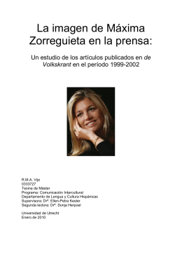 La imagen de Máxima Zorreguieta en la prensa: