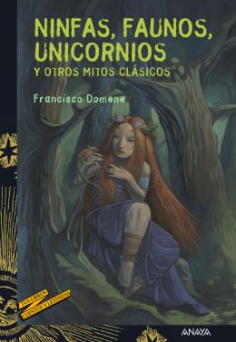 Ninfas, faunos, unicornios y otros mitos clásicos (primeras páginas)
