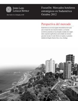 Mercados hoteleros estratégicos en Sudamérica.