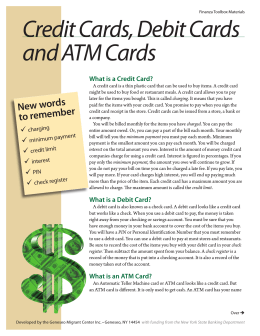Credit Cards, Debit Cards and ATM Cards
