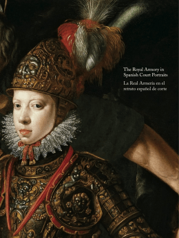 The Royal Armory in Spanish Court Portraits La Real Armería en el