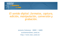 El sonido digital: formatos, captura, edición, manipulación