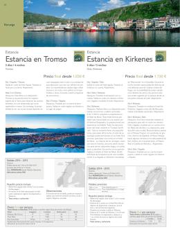 Estancia en Tromso Estancia en Kirkenes
