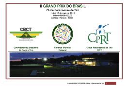 II GRAND PRIX DO BRASIL - Clube Paranaense de Tiro