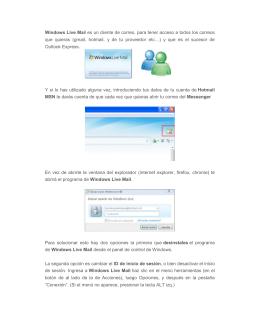 Windows Live Mail es un cliente de correo, para tener acceso