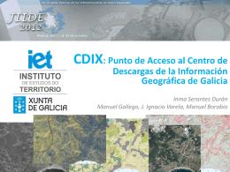 CDIX: Centro de descargas de la Información Geográfica de