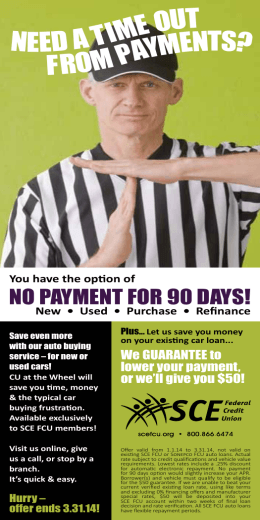 NEED A TIME OUT FROM PAYMENTS?
