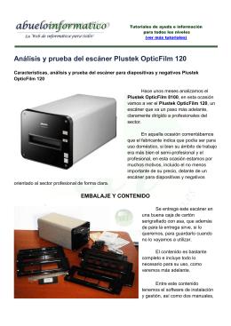 Análisis y prueba del escáner Plustek OpticFilm 120