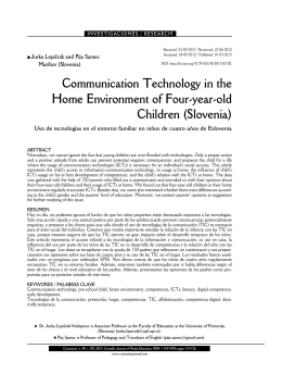 Communication Technology in the Home Environment of Four