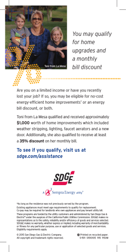 You may qualify for home upgrades and a monthly bill discount