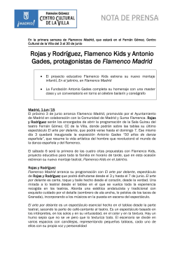Rojas y Rodríguez, Flamenco Kids y Antonio Gades, protagonistas