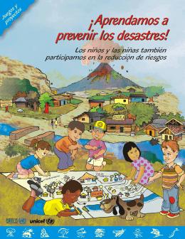 Aprendamos a ¡ prevenir los desastres! Aprendamos a
