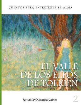 02 El Valle de los Elfos de Tolkien