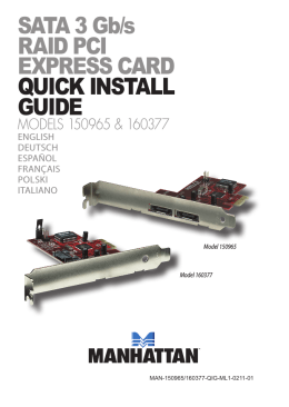 SATA 3 Gb/s RAID PCI EXPRESS CARD QUICK INSTALL GUIDE