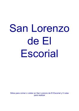 Sitios para comer o visitar en San Lorenzo de El Escorial y 5 rutas