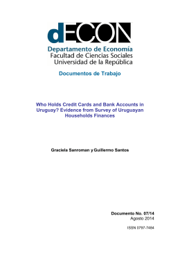 Documentos de Trabajo Who Holds Credit Cards and Bank