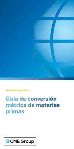 Guía de conversión métrica de materias primas