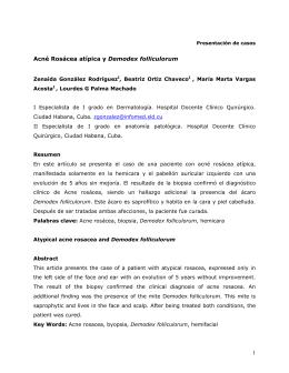 Título: Acné Rosácea atípica y Demodex folliculorum