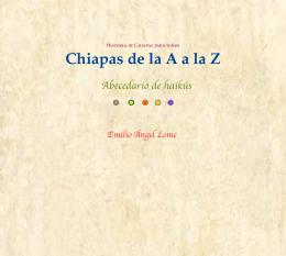 Chiapas de la A a la Z. Abecedario de haikús