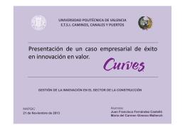 Presentación de un caso empresarial de éxito en innovación en valor.