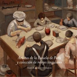 Artistas de la Escuela de París y colección de relojes singulares
