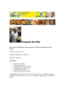 Cocinando Con Kiko July 23rd - Brochetas De Camaron en Salsa