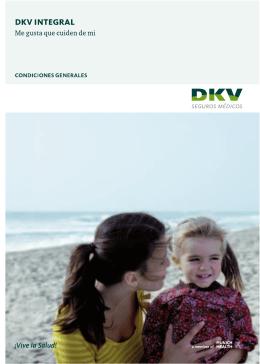 Condiciones generales del seguro de salud dkv integral elite