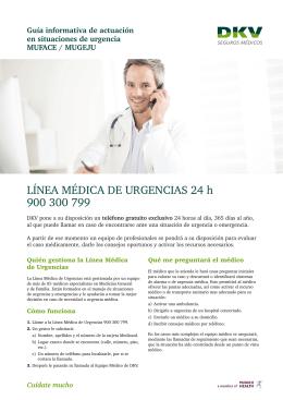 LÍNEA MÉDICA DE URGENCIAS 24 h 900 300 799