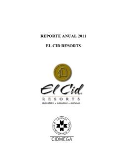 REPORTE ANUAL 2011 EL CID RESORTS
