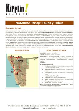 NAMIBIA: Paisaje, Fauna y Tribus