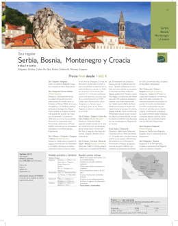 Serbia, Bosnia, Montenegro y Croacia