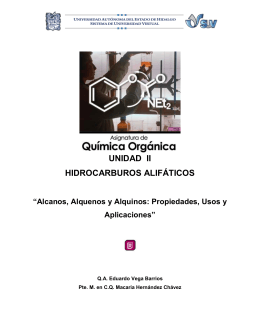Alcanos, Alquenos y Alquinos. Propiedades, usos y