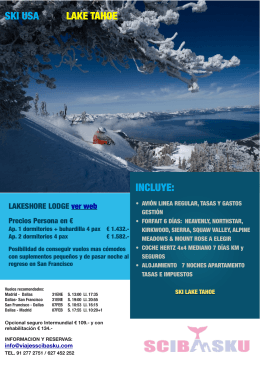 INCLUYE: SKI USA LAKE TAHOE