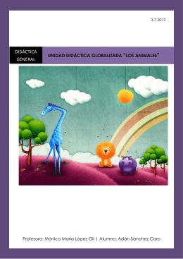 Unidad didáctica Globalizada Los Animales.