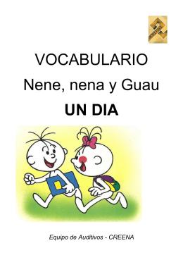 VOCABULARIO Nene, nena y Guau UN DIA
