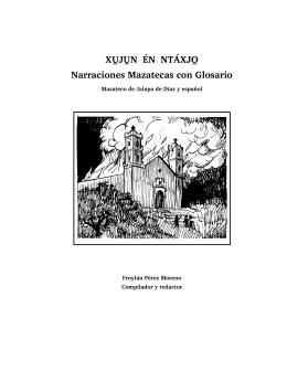 X J N  ÉN NTÁXJ Narraciones Mazatecas con Glosario