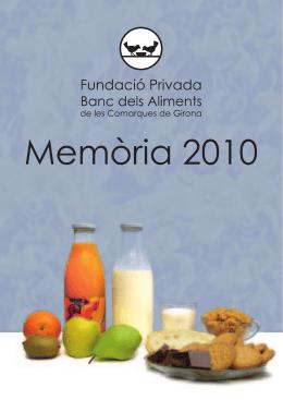 Memòria 2010 - Banc dels Aliments de Girona