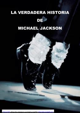 LA VERDADERA HISTORIA DE MICHAEL JACKSON