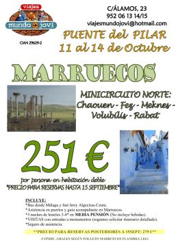 INCLUYE: *Bus desde Málaga y fast ferry Algeciras