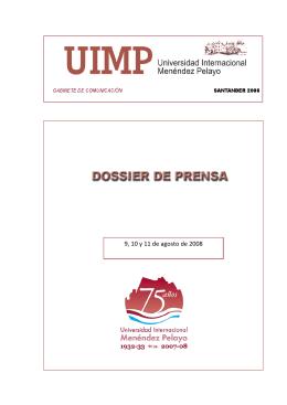 Dossier de prensa digital del 09, 10 y 11 de 08.08