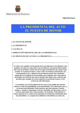 LA PRESIDENCIA DEL ACTO EL PUESTO DE HONOR