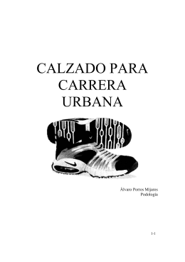 calzado para carrera urbana - Podología deportiva Ángel de la Rubia