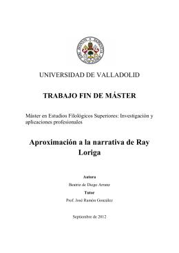 Aproximación a la narrativa de Ray Loriga - UVaDOC