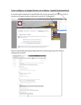 Como configurar tu Google Chrome con el idioma : Español